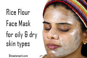 Rice flour face mask-బియ్యం పిండితో మెరిసే ముఖ చర్మం